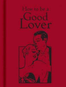 How to be a Good Lover - -