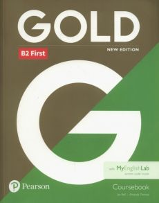 Gold B2 First New edition Coursebook - Jan Bell, Amanda Thomas