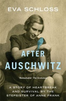 After Auschwitz - Eva Schloss