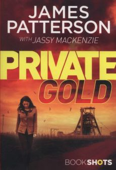 Private Gold - James Patterson