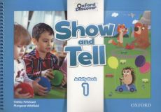 Oxford Show and Tell 1 Activity Book - Gabby Pritchard, Margaret Whitfield