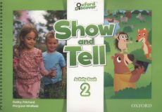 Oxford Show and Tell 2 Activity book - Gabby Pritchard, Margaret Whitfield