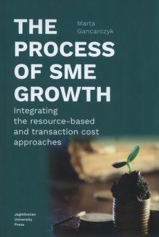The process of SME growth - Marta Gancarczyk