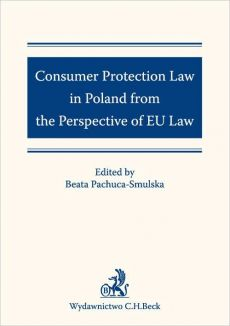 Consumer Protection Law in Poland from the Perspective of EU Law - Praca zbiorowa