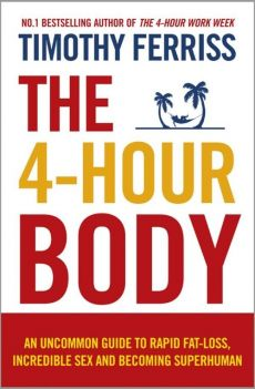 4-Hour Body - Outlet - Timothy Ferriss
