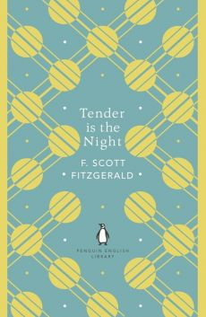 Tender is the Night - Fitzgerald F. Scott