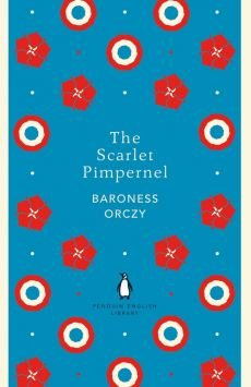 The Scarlet Pimpernel - Orczy Baroness