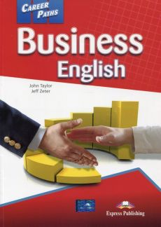 Career Paths Business English Student's Book + DigiBook - John Taylor, Jeff Zeter