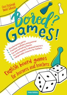 Bored? Games English board games for learners and teachers Gry do nauki angielskiego - Fitz Gerald Ciara, Daniel Łukasiak