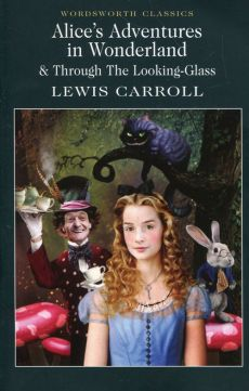 Alices Adventures in Wonderland Through The Looking-Glass - Outlet - Lewis Carroll