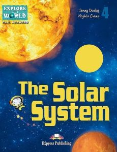 The Solar System 4 - Jenny Dooley, Virginia Evans