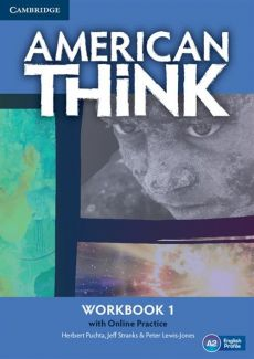 American Think 1 Workbook with Online Practice - Peter Lewis-Jones, Herbert Puchta, Jeff Stranks
