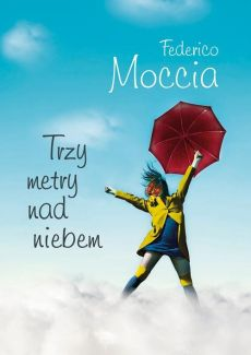 Trzy metry nad niebem - Outlet - Federico Moccia