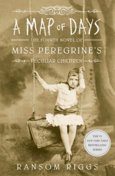 A Map of Days - Ransom Riggs