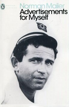 Advertisements for Myself - Norman Mailer