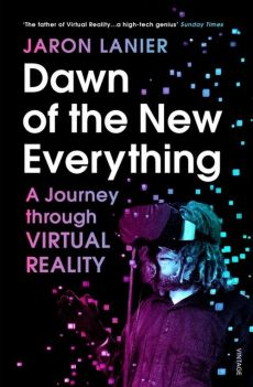 Dawn of the New Everything - Jaron Lanier
