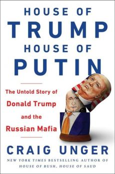 House of Trump House of Putin - Outlet - Craig Unger