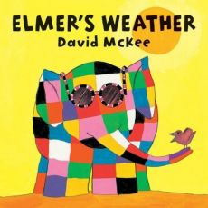 Elmer's Weather - David McKee