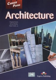 Career Paths Architecture Student's Book+ Digibook - Evans Virginia. Dooley Jenny. Cook Dave