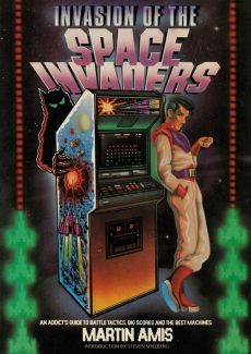 Invasion of the Space Invaders - Martin Amis