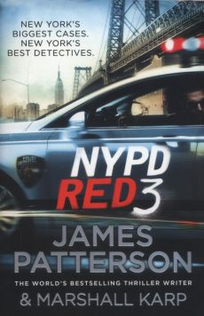 NYPD Red 3 - Marshall Karp, James Patterson