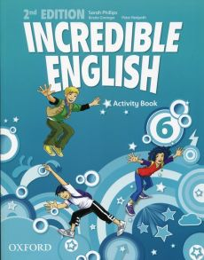 Incredible English 6 Activity Book - Kirstie Grainger, Sarah Phillips, Peter Redpath