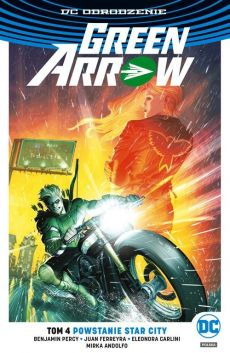 Green Arrow T.4 Powstanie Star City - Benjamin Percy