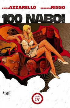 100 Naboi Tom 4 - Brian Azzarello