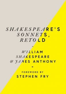 Shakespeare's Sonnets, Retold - James Anthony, William Shakespeare