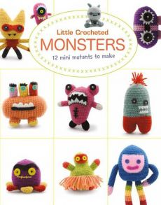 Little Crochet Monsters - Lan-Anh Bui, Josephine Wan
