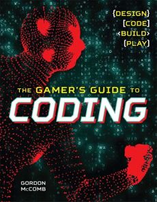 Gamer's Guide to Coding - Gordon McComb