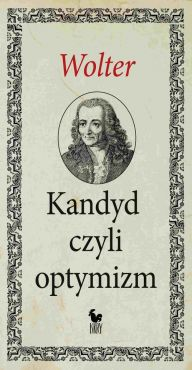 Kandyd czyli optymizm - Voltaire, Wolter