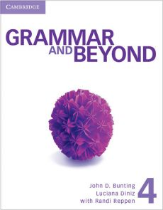 Grammar and Beyond Level 4 Student's Book and Writing Skills Interactive Pack - Laurie Blass, Bunting John D., Luciana Diniz, Susan Hills, Kathryn O'Dell, Randi Reppen, Mari Vargo