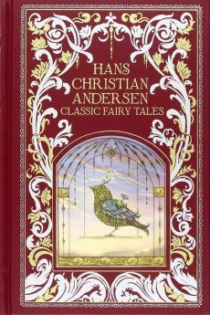 Hans Christian Andersen: Classic Fairy Tales - Andersen Hans Christian