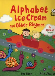 Alphabet Ice Cream and other rhymes - Sue Heap, Nick Sharratt
