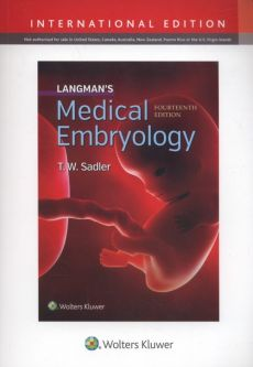 Langman's Medical Embryology 14E - Sadler T. W.