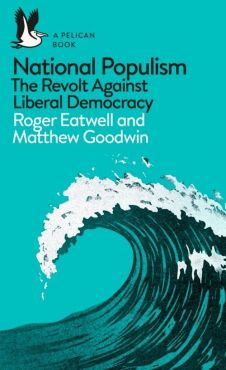 National Populism - Roger Eatwell, Matthew Goodwin