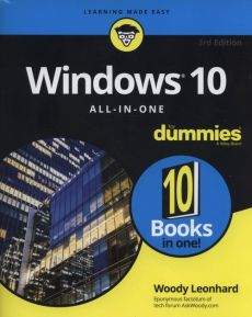 Windows 10 All-In-One For Dummies - Woody Leonhard