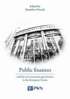 Public finances and the new economic governance in the European Union - Prof. dr hab. Stanisław Owsiak
