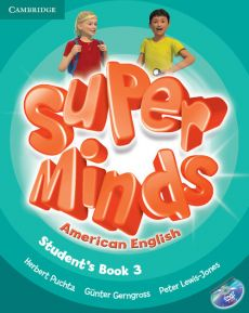 Super Minds American English Level 3 Student's Book with DVD-ROM - GĂĽnter Gerngross, Peter Lewis-Jones, Herbert Puchta