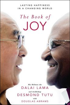 The Book of Joy - Lama Dalai, Desmond Tutu