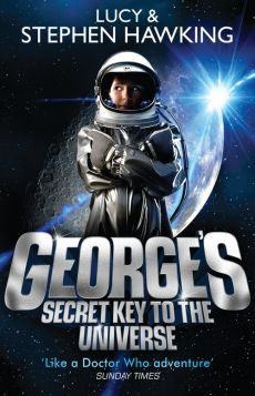 George's Secret Key to the Universe - Lucy Hawking, Stephen Hawking