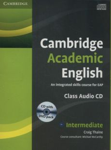 Cambridge Academic English B1+ Intermediate Class Audio CD and DVD Pack - Craig Thaine