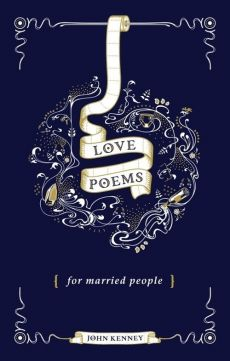 Love Poems for Married People - John Kenney