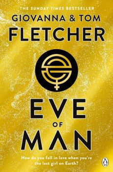 Eve of Man - Giovanna Fletcher, Tom Fletcher