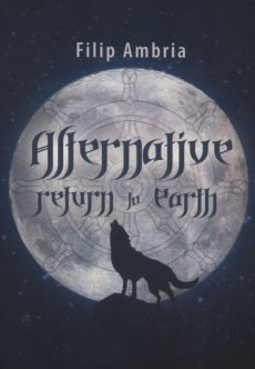 Alternative Return to Earth - Filip Ambria