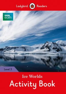 BBC Earth: Ice Worlds Activity Book