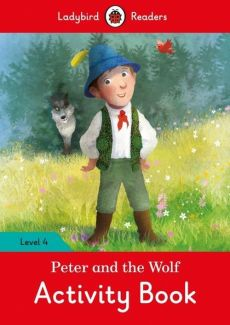 Peter and the Wolf Activity Book Level 4