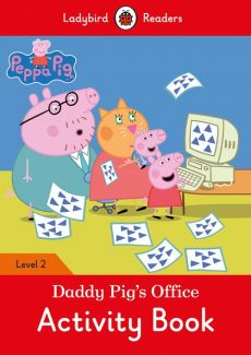 Peppa Pig: Daddy Pig's Office Activity Book