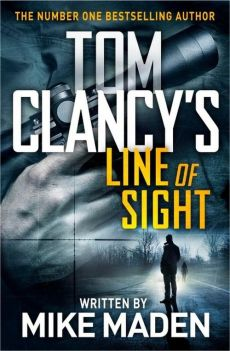 Tom Clancys Line of Sight - Mike Maden